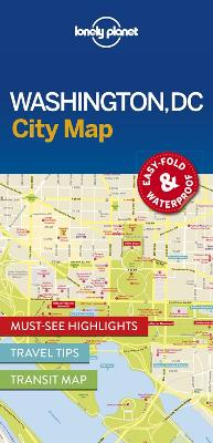 Lonely Planet Washington DC City Map by Lonely Planet