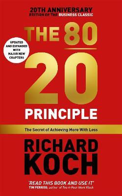 80/20 Principle by Richard Koch