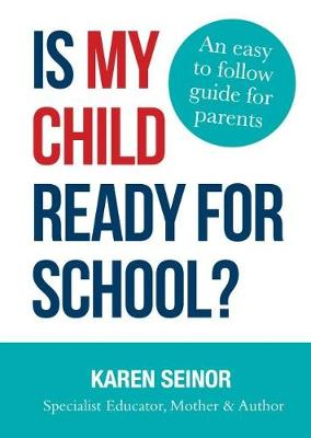 Is My Child Ready for School? book