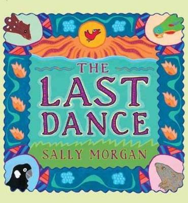 The Last Dance by Sally Morgan