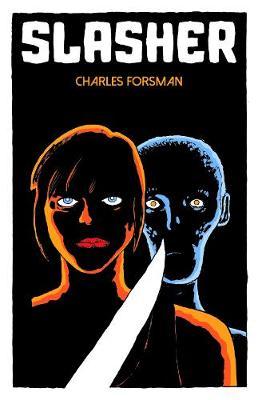 Slasher by Charles Forsman