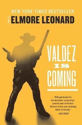 Valdez Is Coming by Elmore Leonard