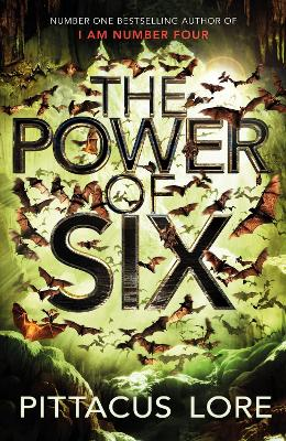 The Power of Six by Pittacus Lore