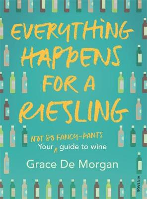 Everything Happens for a Riesling book