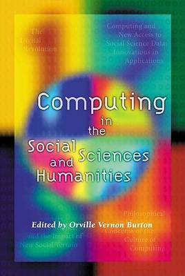 Computing in the Social Sciences and Humanities by Vernon Burton