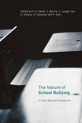 The Nature of School Bullying by Richard Catalano