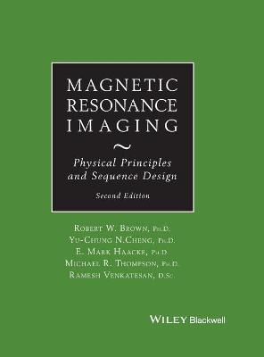 Magnetic Resonance Imaging by Robert W. Brown
