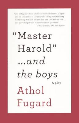 Master Harold... and the Boys book
