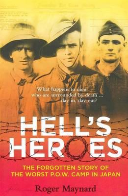 Hell's Heroes by Roger Maynard