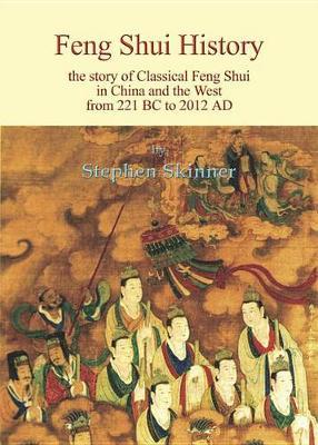 Feng Shui History by Dr Stephen Skinner