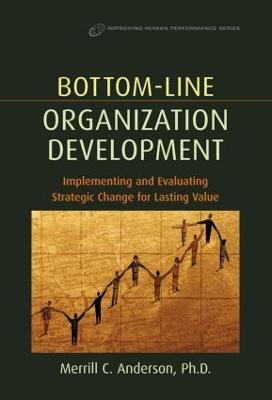 Bottom-Line Organization Development book