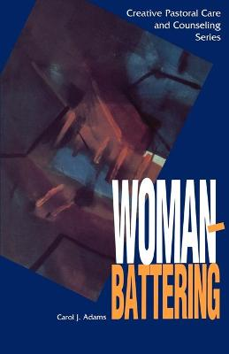 Woman Battering by Carol J. Adams