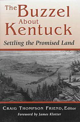 Buzzel About Kentuck by Craig Thompson Friend