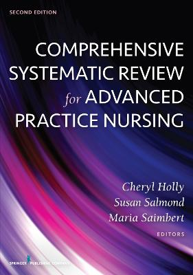 Comprehensive Systematic Review for Advanced Practice Nursing by Cheryl Holly