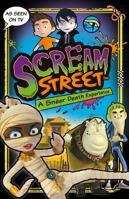 Scream Street: A Sneer Death Experience by Tommy Donbavand