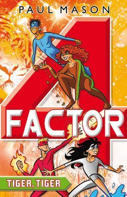 Tiger, Tiger Factor 4 book