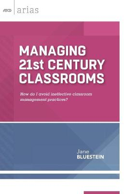 Managing 21st Century Classrooms by Dr Jane Bluestein