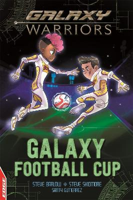 EDGE: Galaxy Warriors: Galaxy Football Cup book
