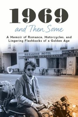 1969 and Then Some by Robert Wintner