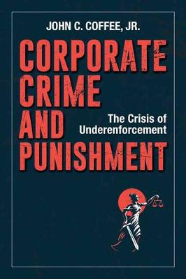 Corporate Crime and Punishment by John C. Coffee Jr.