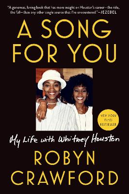 A Song For You: My Life with Whitney Houston book