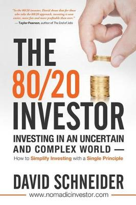 The 80/20 Investor by David Schneider