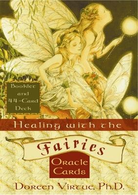 Healing With The Fairies Oracle Cards book