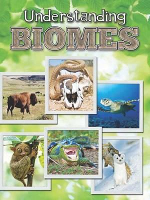 Understanding Biomes by Jeanne Sturm