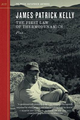 The First Law Of Thermodynamics by James Patrick Kelly