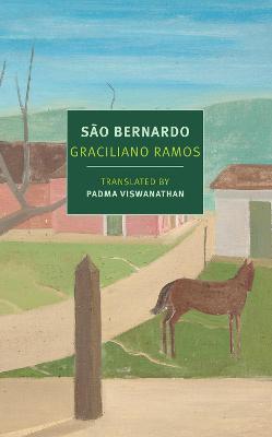 Sao Bernardo by Graciliano Ramos