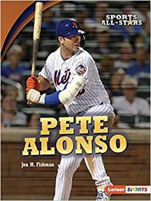 Pete Alonso by Jon M. Fishman