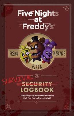 Five Nights at Freddy's Survival Logbook by Scott Cawthon