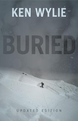 Buried - Updated Edition by Ken Wylie