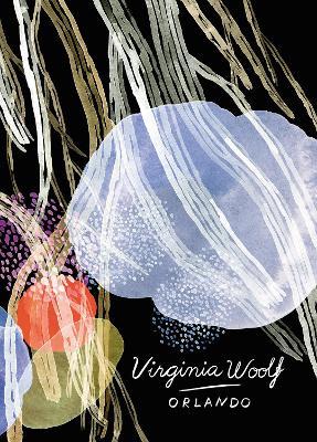 Orlando (Vintage Classics Woolf Series) by Virginia Woolf
