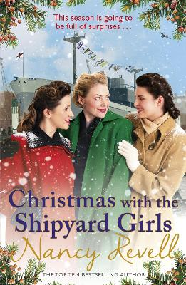 Christmas with the Shipyard Girls: Shipyard Girls 7 by Nancy Revell
