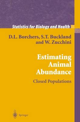 Estimating Animal Abundance by S. T. Buckland