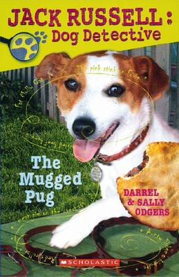 Jack Russell Dog Detective: # 3 Mugged Pug by Sally Odgers