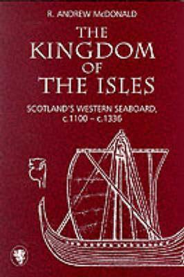 The Kingdom of the Isles by Andrew McDonald