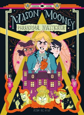 Mason Mooney: Paranormal Investigator book