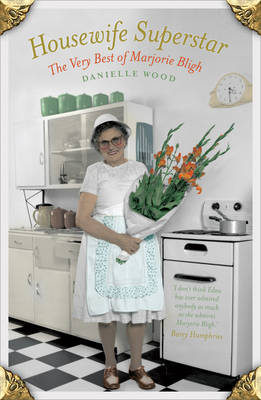 Housewife Superstar by Danielle Wood