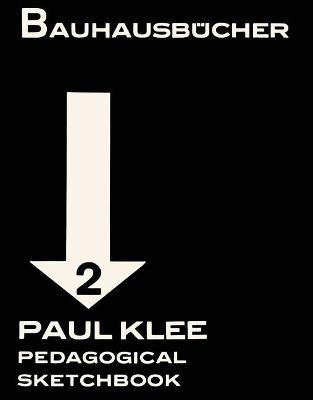 Paul Klee Pedagogical Sketchbook: Bauhausbucher 2, 1925 by Paul Klee