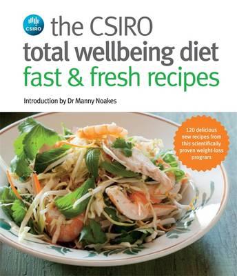 Csiro Total Wellbeing Diet Fast & Fresh Recipes book