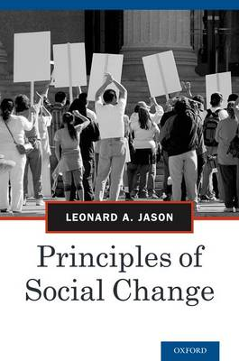 Principles of Social Change by Leonard A. Jason