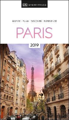 DK Eyewitness Travel Guide Paris: 2019 book