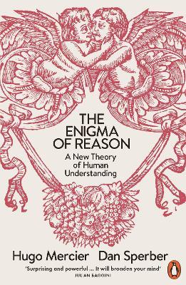 The Enigma of Reason by Dan Sperber