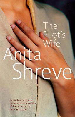 Pilot's Wife by Anita Shreve