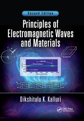 Principles of Electromagnetic Waves and Materials book