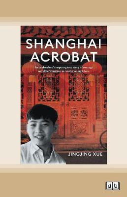 Shanghai Acrobat by Jingjing Xue