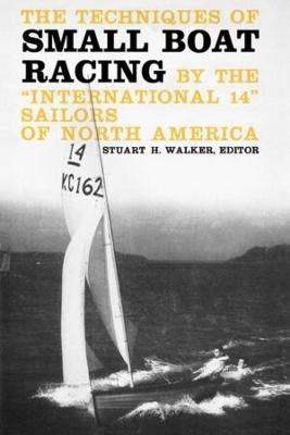 Techniques of Small Boat Racing book