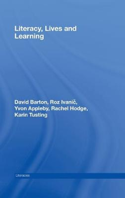 Literacy, Lives and Learning by David Barton